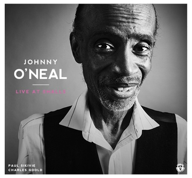 Johnny O'Neal - Live At Smalls