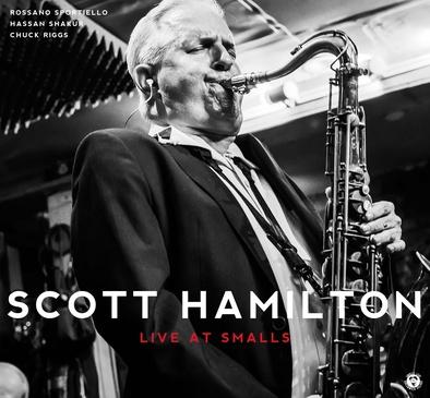 Scott Hamilton - Live At Smalls
