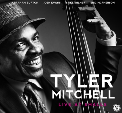 Tyler Mitchell Quintet - Live At Smalls