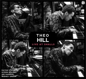 Theo Hill Quintet - Live At Smalls