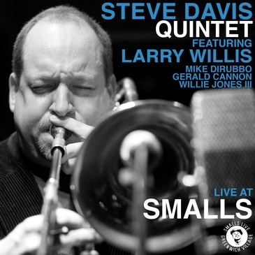 Steve Davis Quintet - Live at Smalls
