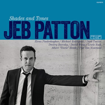 Jeb Patton – Shades & Tones
