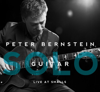 Peter Bernstein Solo Guitar - Live At Smalls
