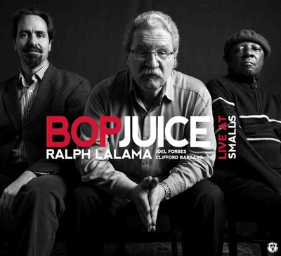 Ralph Lalama and Bop Juice