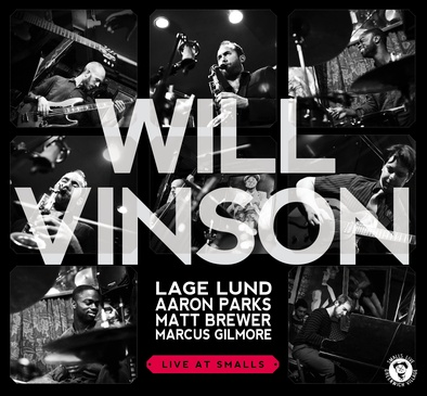 Will Vinson - Live At Smalls