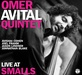 Omer Avital Group - Live At Smalls thumbnail
