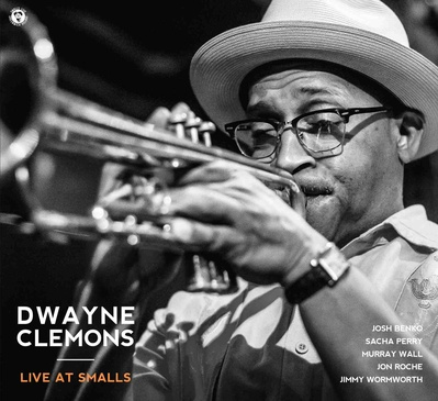 Dwayne Clemons Quintet - Live At Smalls