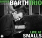 Bruce Barth Trio - Live At Smalls thumbnail
