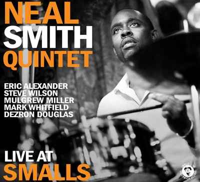 Neal Smith Quintet - Live At Smalls