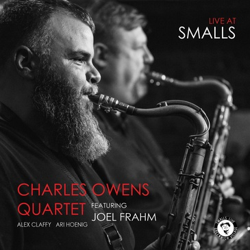 Charles Owens Quartet - Live at Smalls