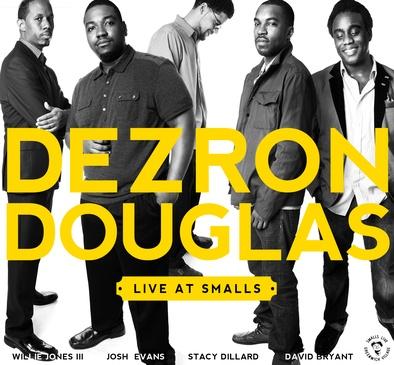 Dezron Douglas Quintet - Live At Smalls